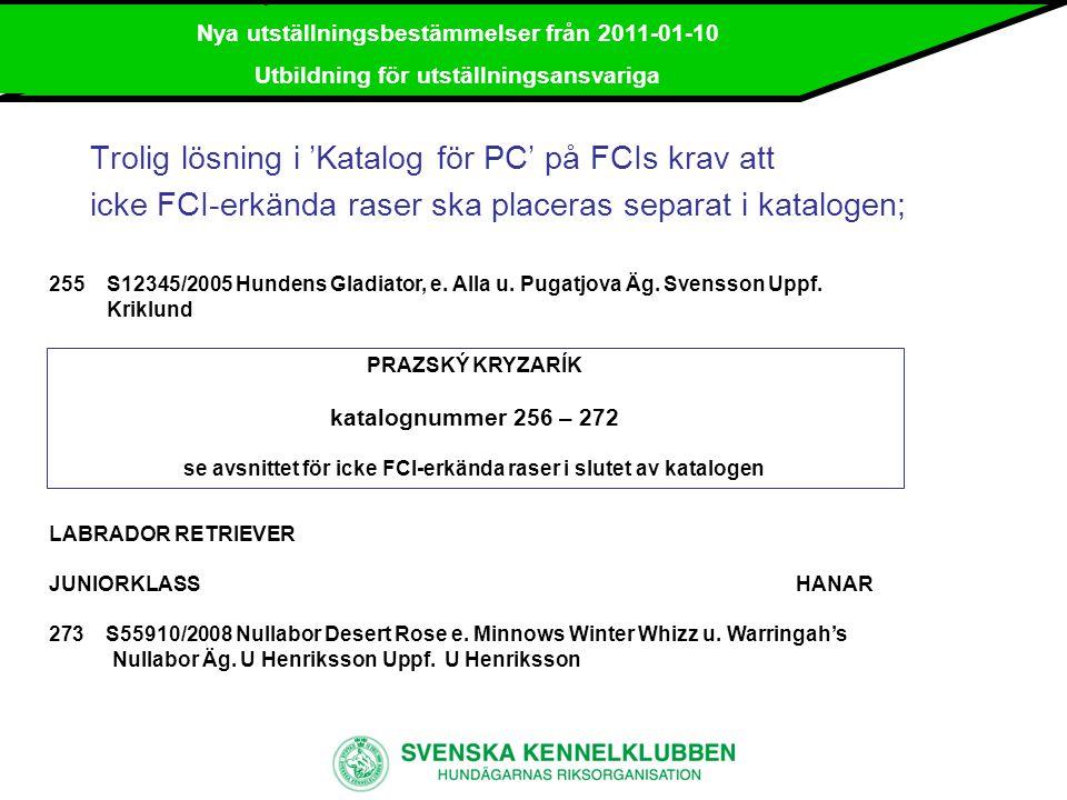 Nya utställningsbestämmelser från 2011-01-10 Utbildning för utställningsansvariga Klein-/mittelspitz Särbestämmelserna grupp 5;  Obligatorisk mätning upp till 15 månader även för tysk spets/kleinspitz och tysk spets/mittelspitz.