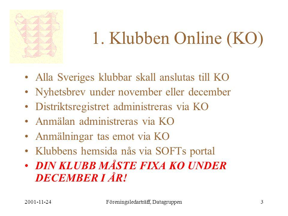 2001-11-24Föreningsledarträff, Datagruppen3 1.