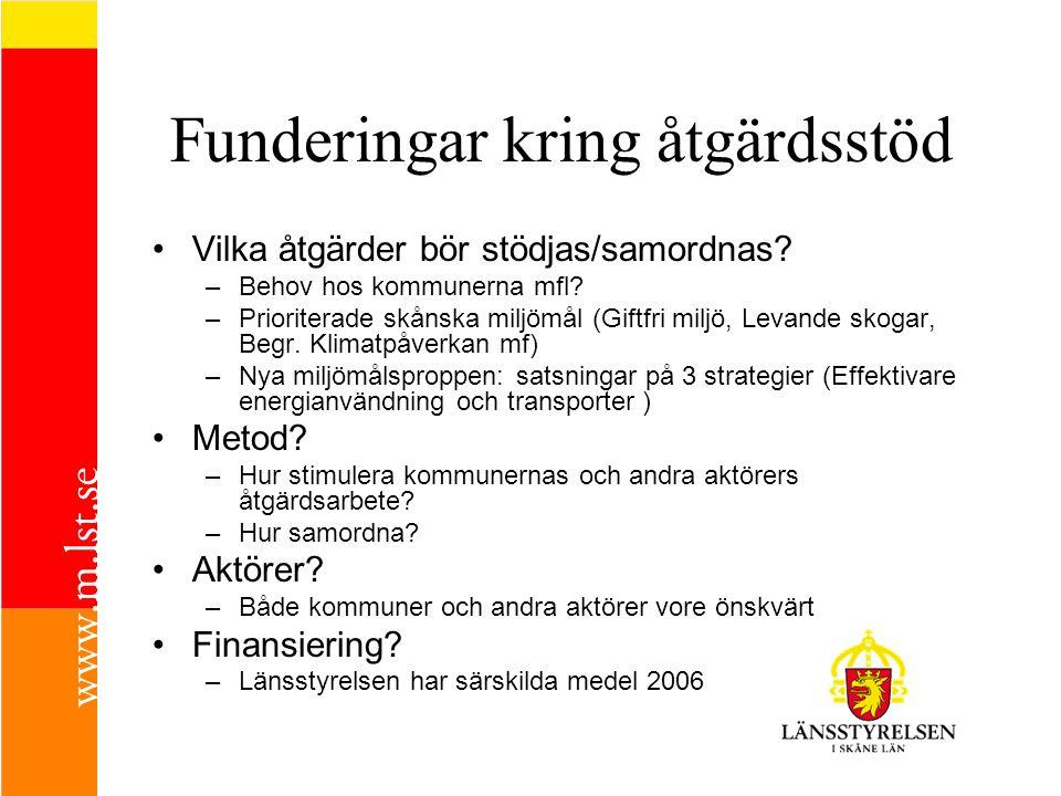 Funderingar kring åtgärdsstöd •Vilka åtgärder bör stödjas/samordnas.