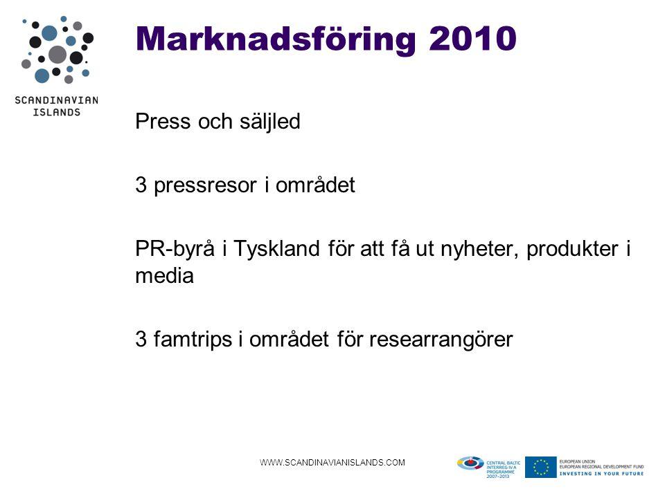 Marknadsföring 2010 Press och säljled 3 pressresor i området PR-byrå i Tyskland för att få ut nyheter, produkter i media 3 famtrips i området för researrangörer WWW.SCANDINAVIANISLANDS.COM