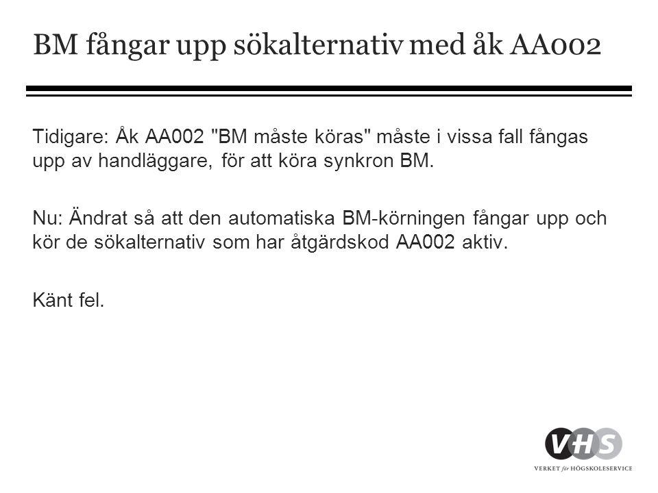 BM fångar upp sökalternativ med åk AA002 Tidigare: Åk AA002