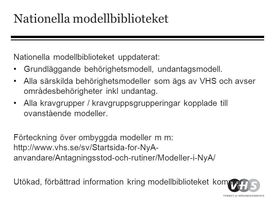 Nationella modellbiblioteket Nationella modellbiblioteket uppdaterat: •Grundläggande behörighetsmodell, undantagsmodell. •Alla särskilda behörighetsmo