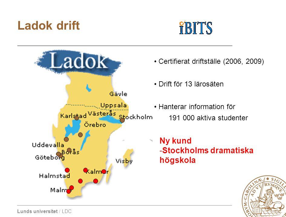 Lunds universitet / LDC • Certifierat driftställe (2006, 2009) • Drift för 13 lärosäten • Hanterar information för 191 000 aktiva studenter Ladok drif