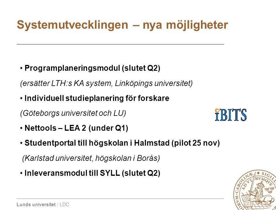 Lunds universitet / LDC • Programplaneringsmodul (slutet Q2) (ersätter LTH:s KA system, Linköpings universitet) • Individuell studieplanering för fors