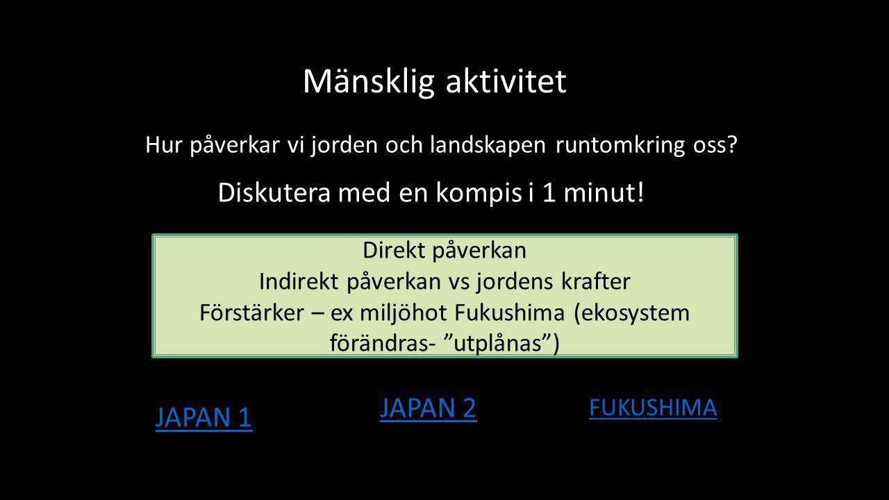 TA REDA PÅ… • Richterskalan – vad är det.• Vad var det som egentligen hände i Fukushima.