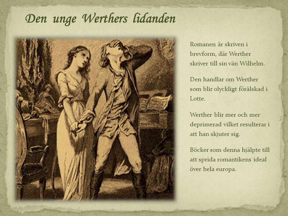 Romanen är skriven i brevform, där Werther skriver till sin vän Wilhelm. Den handlar om Werther som blir olyckligt förälskad i Lotte. Werther blir mer