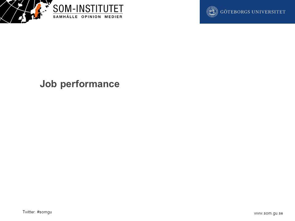 www.som.gu.se Twitter: #somgu Job performance