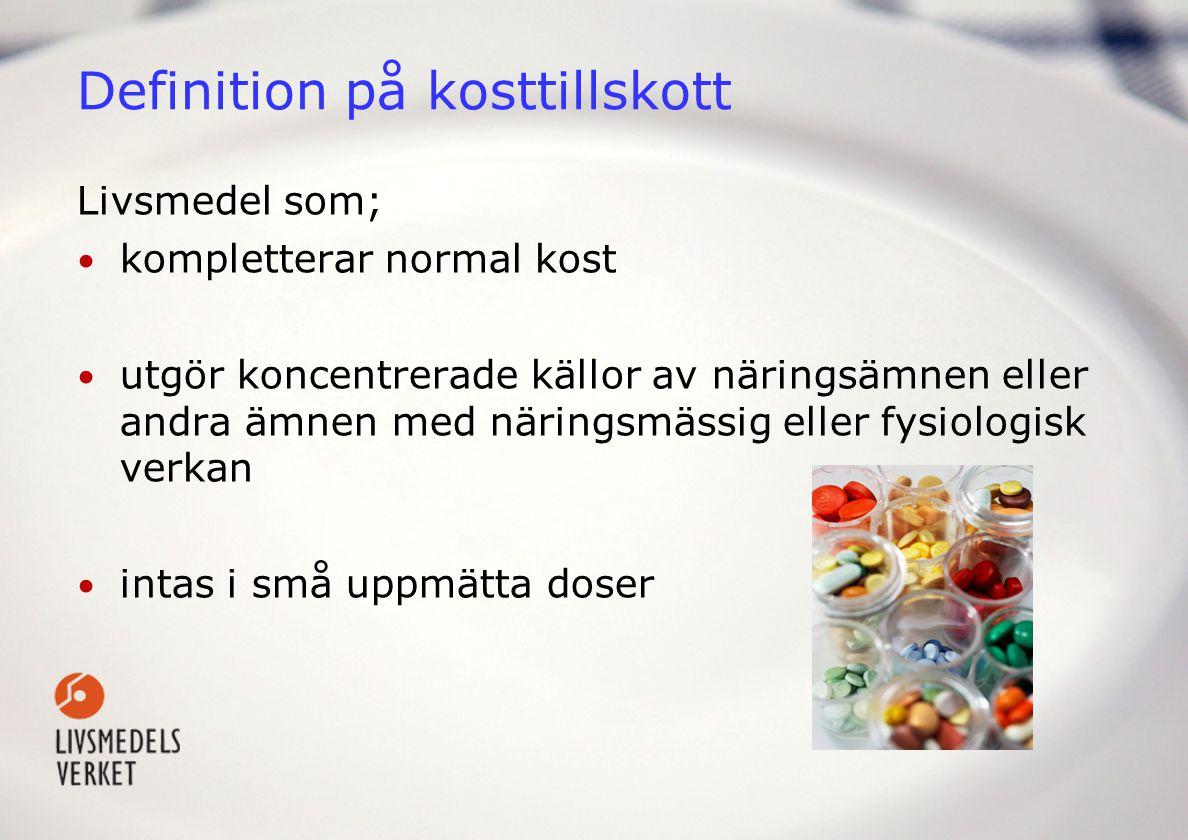 Ingredienser i kosttillskott • Näringsämnen: Vitaminer och mineraler • Ämnen med näringsmässig verkan t.ex.