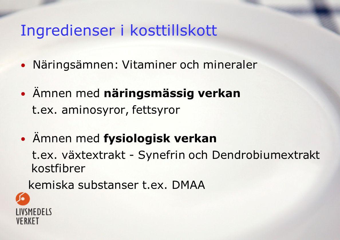 Exempel på kosttillskott • Tabletter (vitaminer, mineraler, växtextrakt), brustabletter, kapslar (vitlök, omega-3, vissa bantningspreparat) och liknande • Flytande; fiskolja, D-vitamindroppar, Blodsaft • Pulver; nässelpulver, nyponpulver - Förutsatt att de uppfyller föreskrifterna