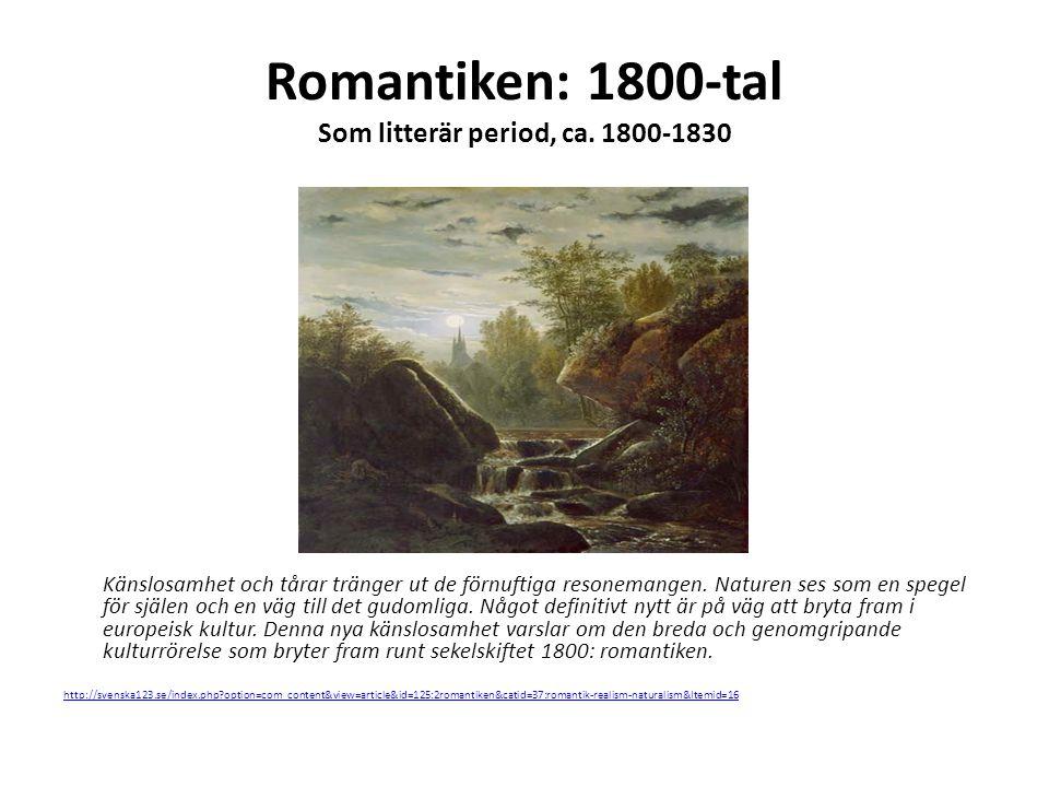 Romantiken: 1800-tal Som litterär period, ca.