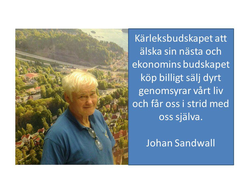 Kärleksbudskapet att älska sin nästa och ekonomins budskapet köp billigt sälj dyrt genomsyrar vårt liv och får oss i strid med oss själva. Johan Sandw