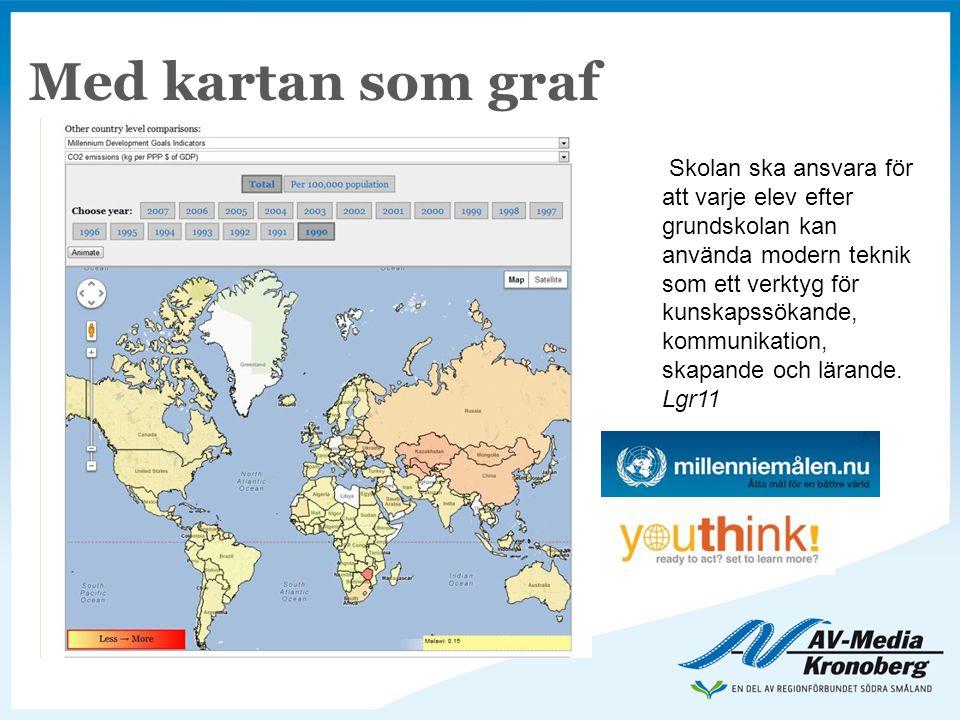 Med kartan som graf Skolan ska ansvara för att varje elev efter grundskolan kan använda modern teknik som ett verktyg för kunskapssökande, kommunikati