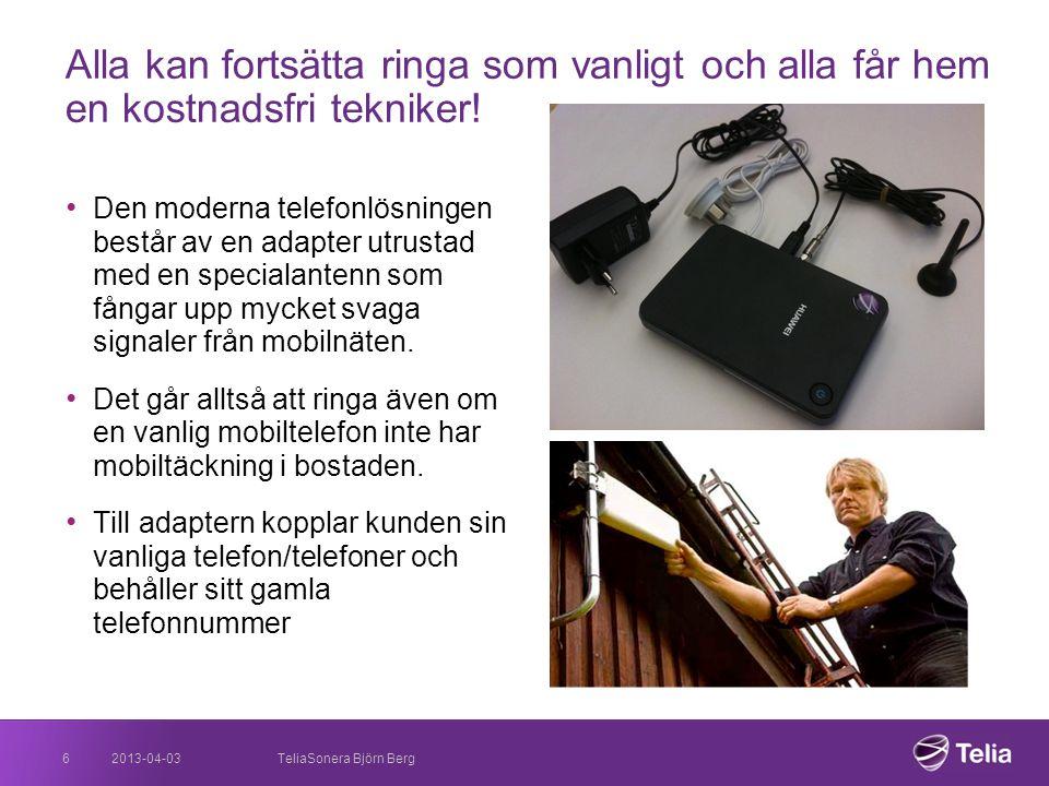 2013-04-036 • Den moderna telefonlösningen består av en adapter utrustad med en specialantenn som fångar upp mycket svaga signaler från mobilnäten. •
