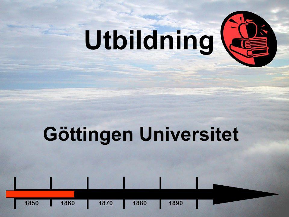 Utbildning Göttingen Universitet 1850 1860 1870 1880 1890