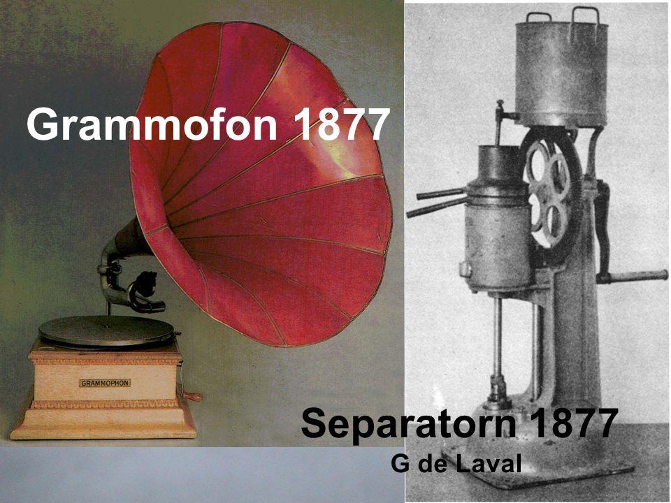 Grammofon 1877 Separatorn 1877 G de Laval