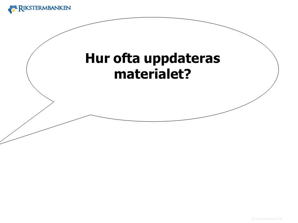 Västra vägen 7 B 169 61 Solna Telefon: 08-446 66 00 Telefax: 08-446 66 29 Webbplats: www.tnc.se E-post: tnc@tnc.se © Terminologicentrum TNC x.x Hur of