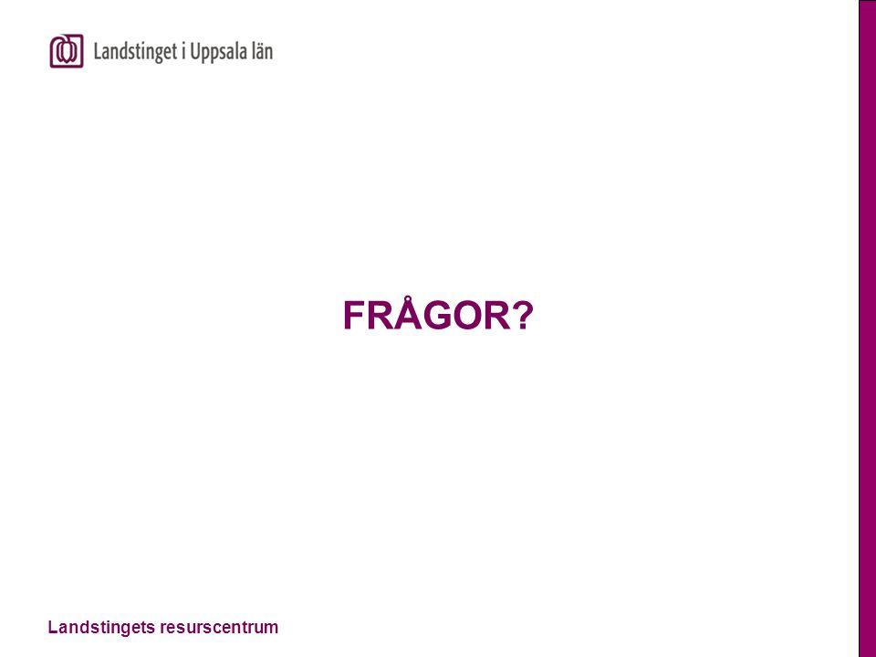 Landstingets resurscentrum FRÅGOR?