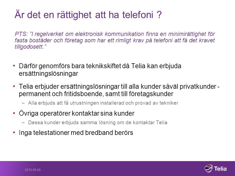 """Är det en rättighet att ha telefoni ? PTS: """"I regelverket om elektronisk kommunikation finns en minimirättighet för fasta bostäder och företag som har"""