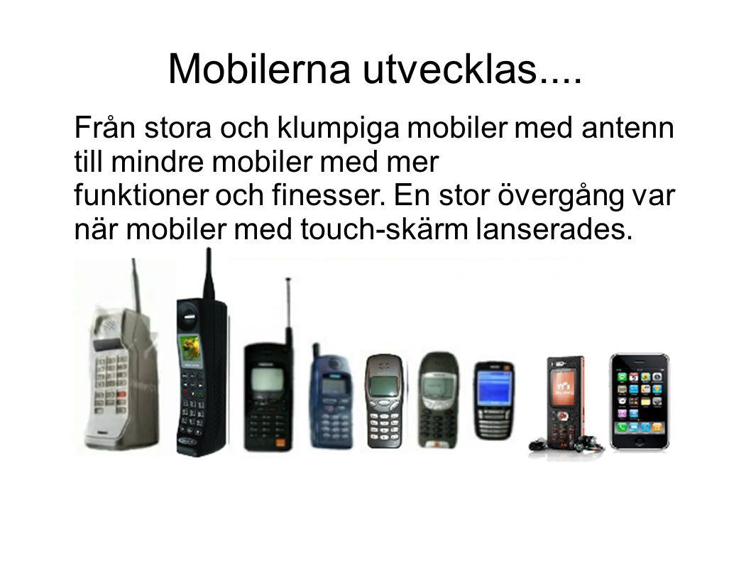 Den äldsta modellen Företaget Ericsson lanserade deras första mobiltelefon år 1956. Den vägde hela 40 kilo och var stor som en handväska. Nätverket rä