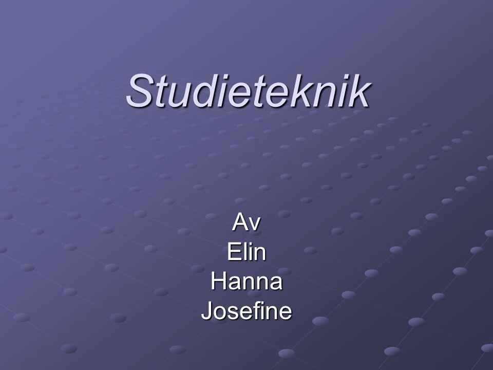 Studieteknik AvElinHannaJosefine