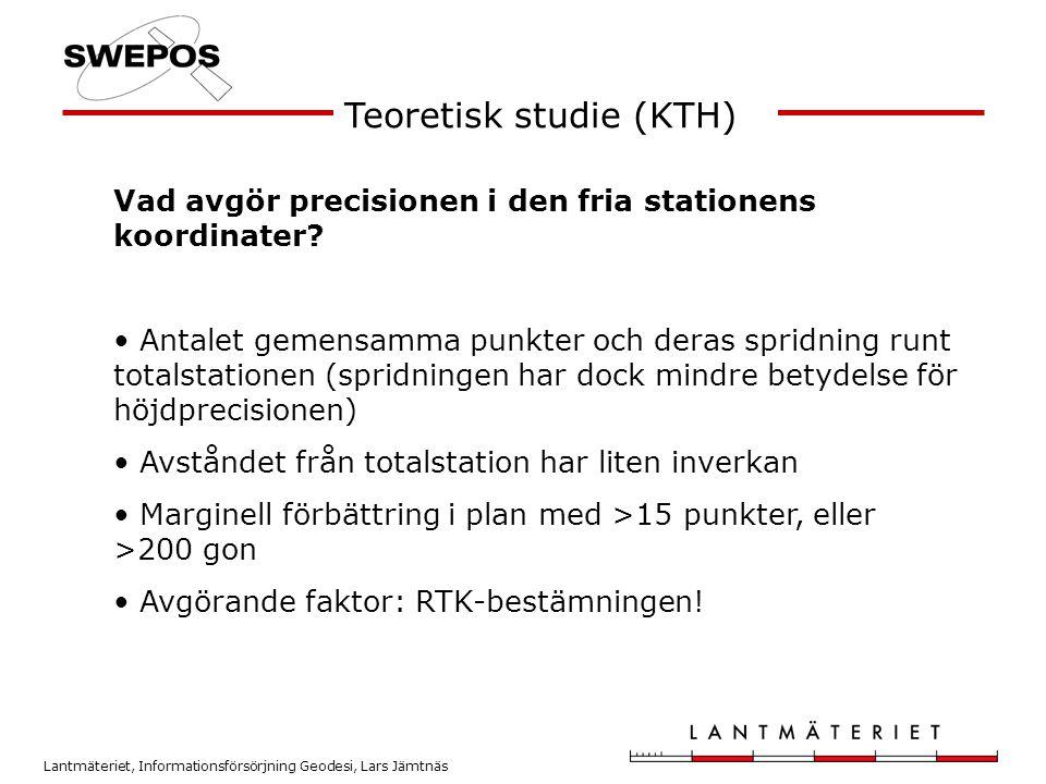 Lantmäteriet, Informationsförsörjning Geodesi, Lars Jämtnäs Teoretisk studie (KTH) Vad avgör precisionen i den fria stationens koordinater? • Antalet