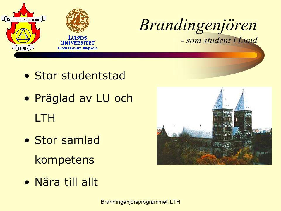 Brandingenjörsprogrammet, LTH Brandingenjören - som student i Lund •S•Stor studentstad •P•Präglad av LU och LTH •S•Stor samlad kompetens •N•Nära till