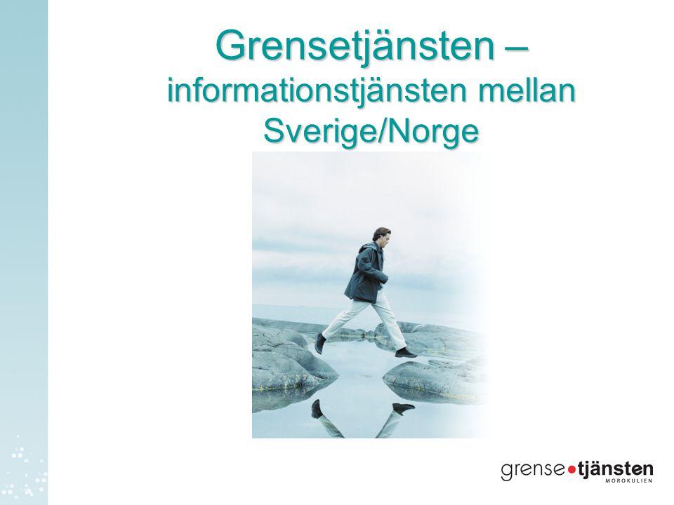 Grensetjänsten – informationstjänsten mellan Sverige/Norge
