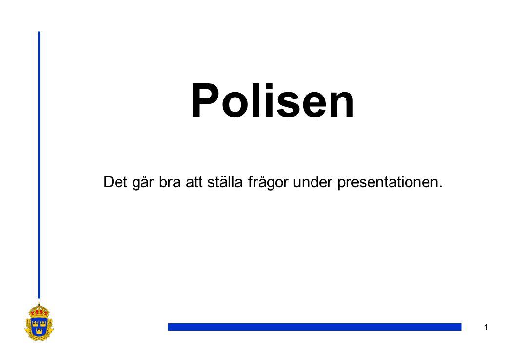 2 Polisen i Sverige •Polisen har 28017 anställda (dec 2010) •20292 är poliser och 7725 är civilanställda •39 % är kvinnor av de polisanställda •31 % är män av de civilanställda •Under 2010 förbrukade polisen anslag för 19 miljarder.