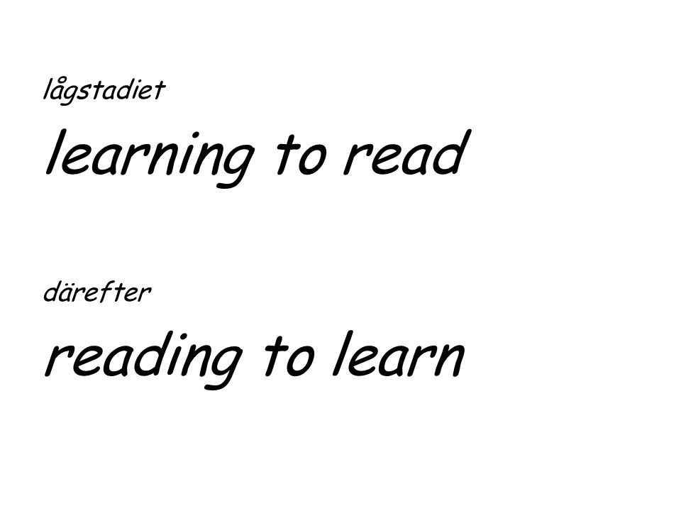 lågstadiet learning to read därefter reading to learn
