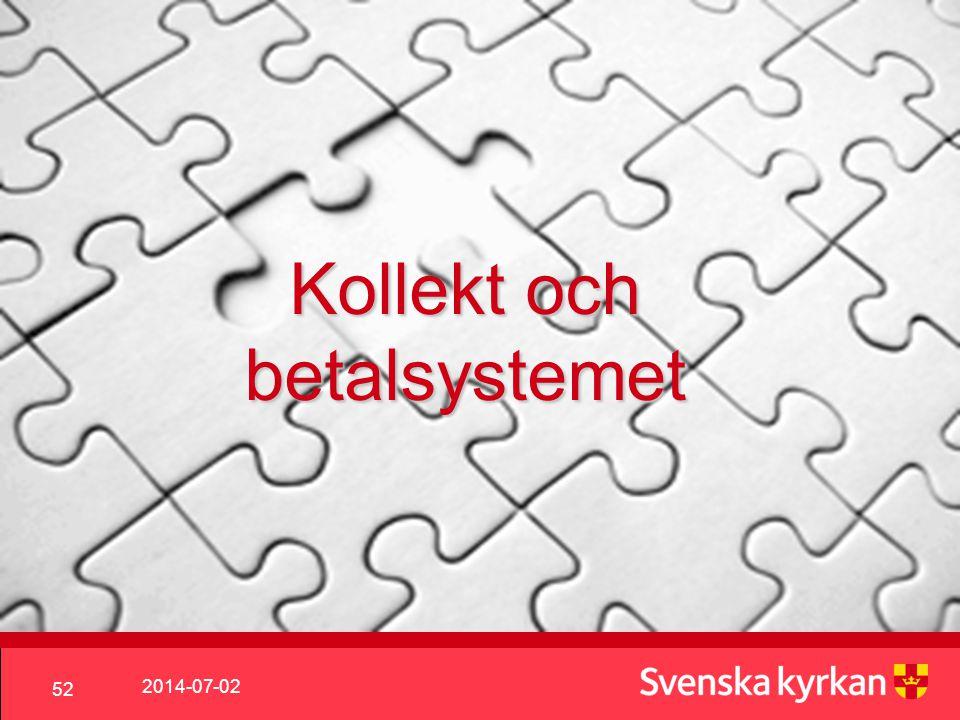 2014-07-02 52 Kollekt och betalsystemet