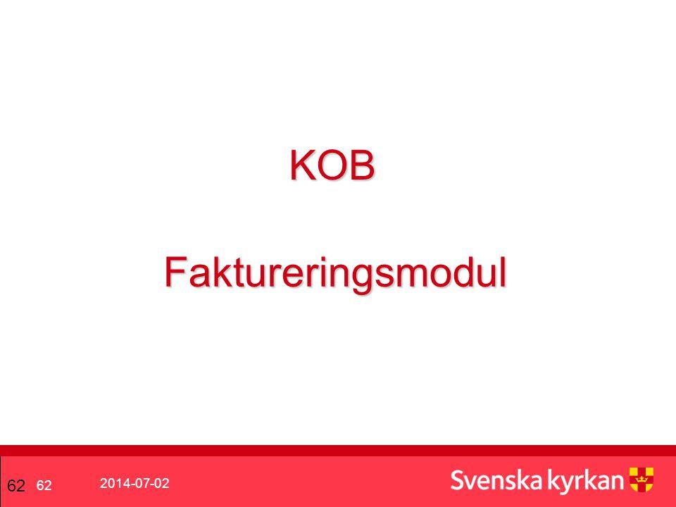 2014-07-02 62 KOB Faktureringsmodul