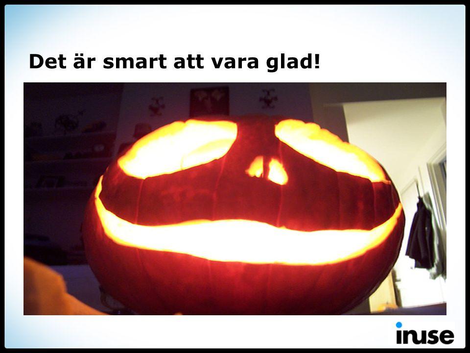 Det är smart att vara glad!