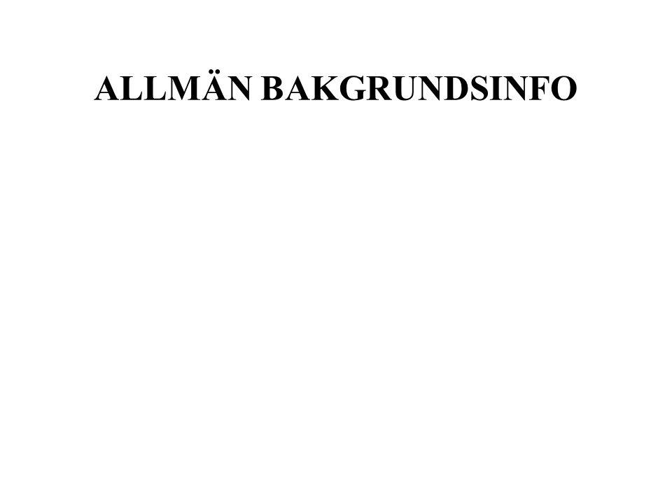ALLMÄN BAKGRUNDSINFO