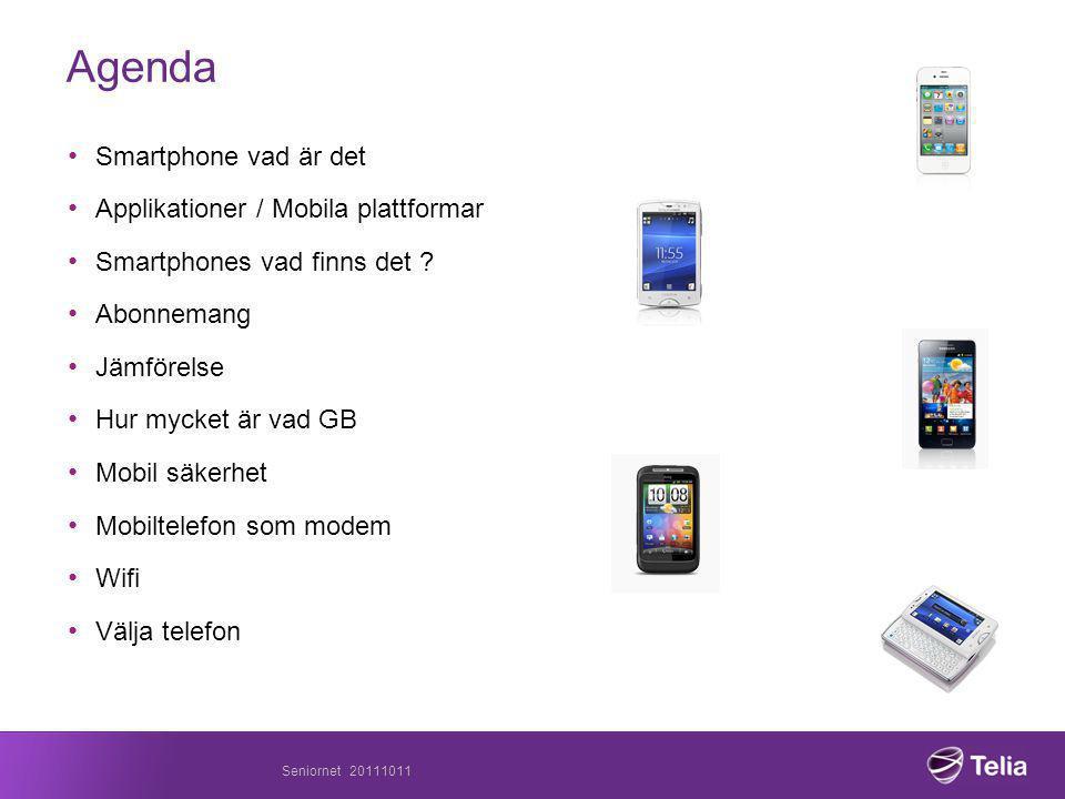 Agenda • Smartphone vad är det • Applikationer / Mobila plattformar • Smartphones vad finns det .