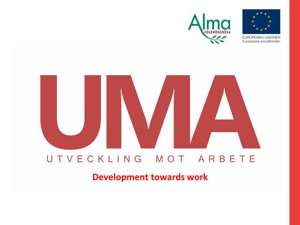 Development towards work