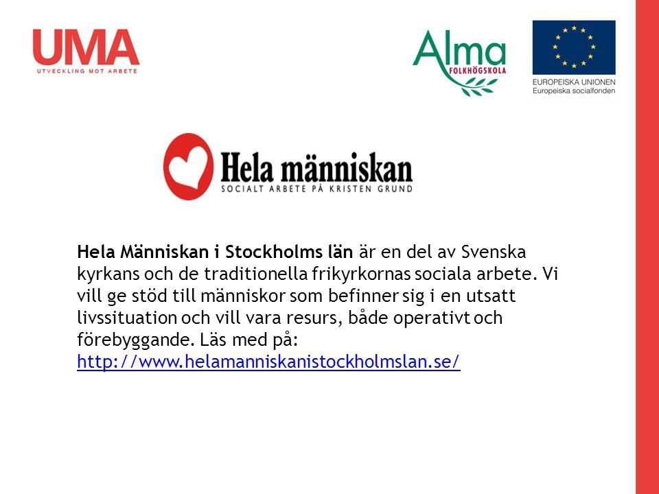 Hela Människan i Stockholms län är en del av Svenska kyrkans och de traditionella frikyrkornas sociala arbete. Vi vill ge stöd till människor som befi