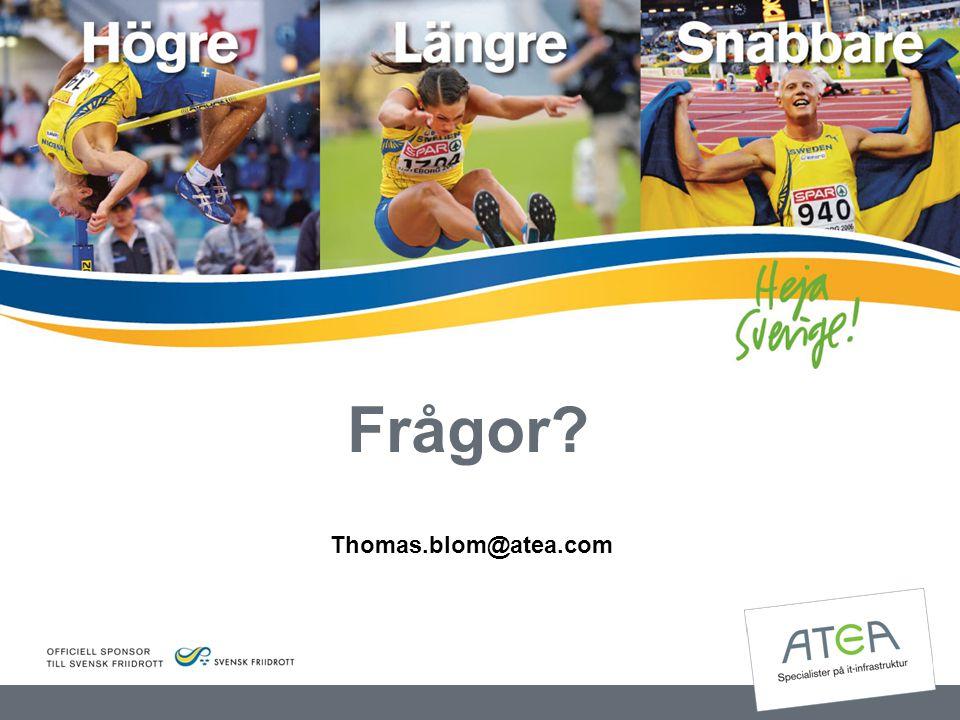 Frågor? Thomas.blom@atea.com