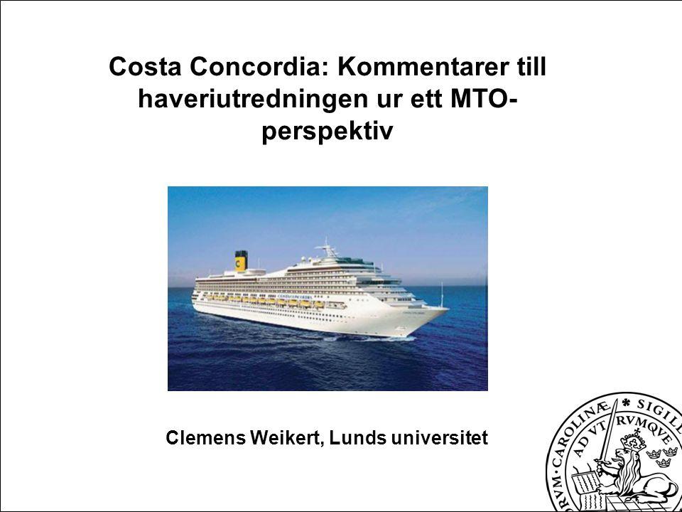 Kort sammanfattning av händelseförloppet •2012-01-13 kl 19:18 lämnar fartyget Civitavecchia med 3206 passagerare och 1023 mans besättning ombord •21:19 informerar 1.