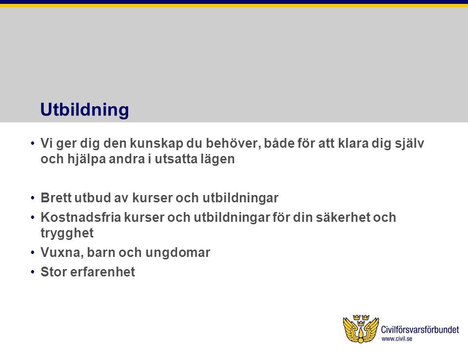 Civilförsvarsförbundet •Arbetar lokalt.