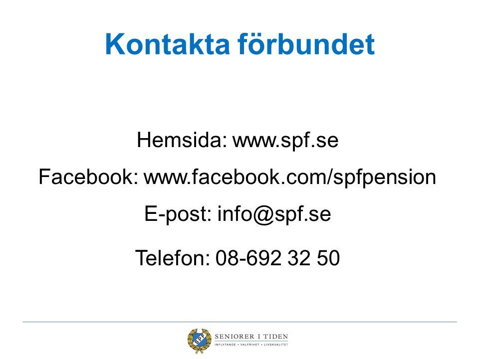 Kontakta förbundet Hemsida: www.spf.se Facebook: www.facebook.com/spfpension E-post: info@spf.se Telefon: 08-692 32 50