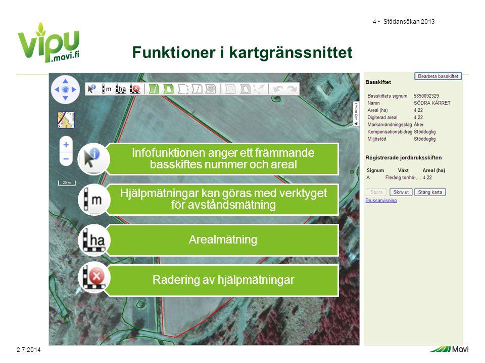 Stödansökan 20134 • Funktioner i kartgränssnittet Infofunktionen anger ett främmande basskiftes nummer och areal Hjälpmätningar kan göras med verktyge