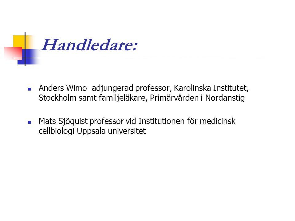 Handledare:  Anders Wimo adjungerad professor, Karolinska Institutet, Stockholm samt familjeläkare, Primärvården i Nordanstig  Mats Sjöquist profess