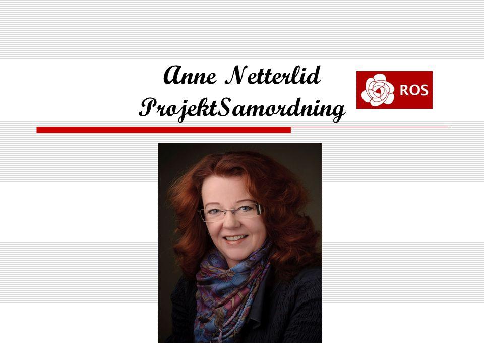 Anne Netterlid ProjektSamordning