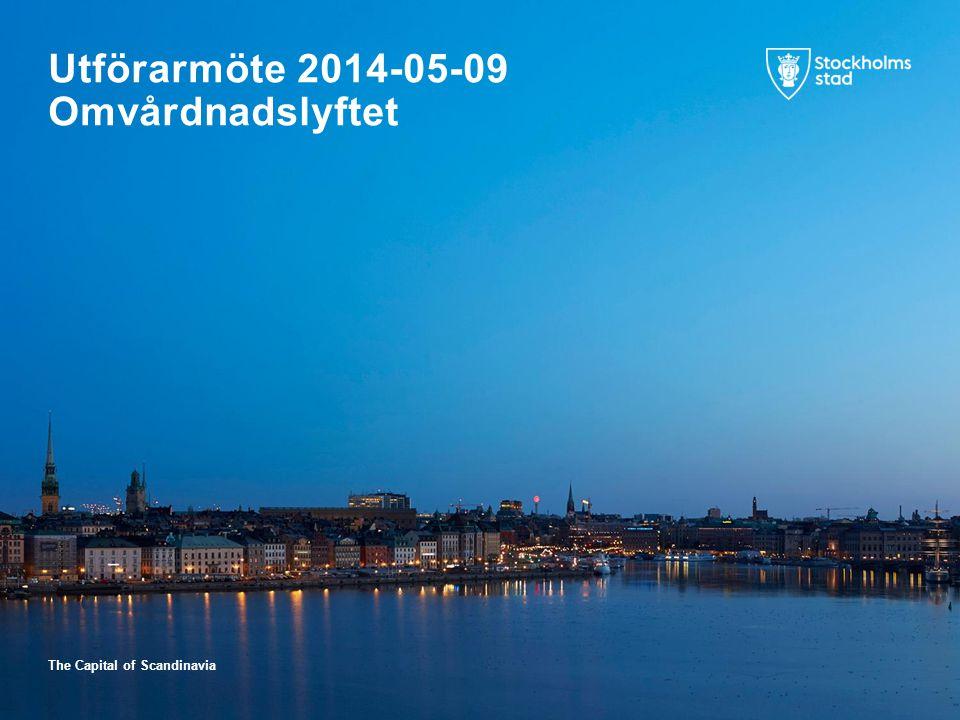 The Capital of Scandinavia Utförarmöte 2014-05-09 Omvårdnadslyftet