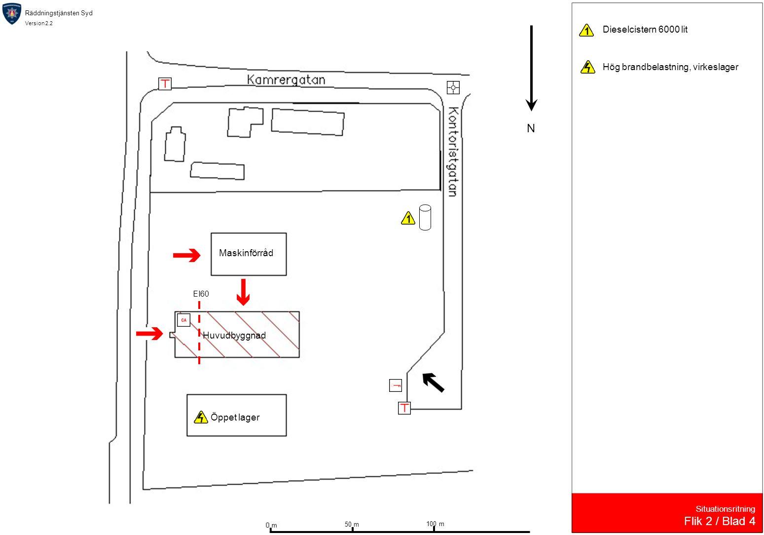 Räddningstjänsten Syd Version 2.2 Situationsritning Flik 2 / Blad 4 Huvudbyggnad Öppet lager Maskinförråd N 50 m 100 m Dieselcistern 6000 lit Hög bran