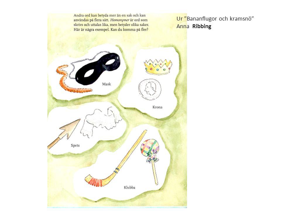 Ur Bananflugor och kramsnö Anna Ribbing