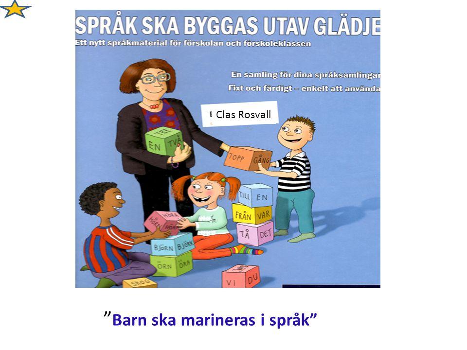 Clas Rosvall Barn ska marineras i språk