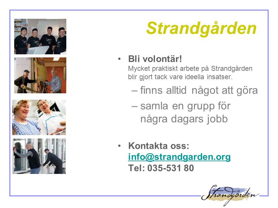 Strandgården •Bli volontär.