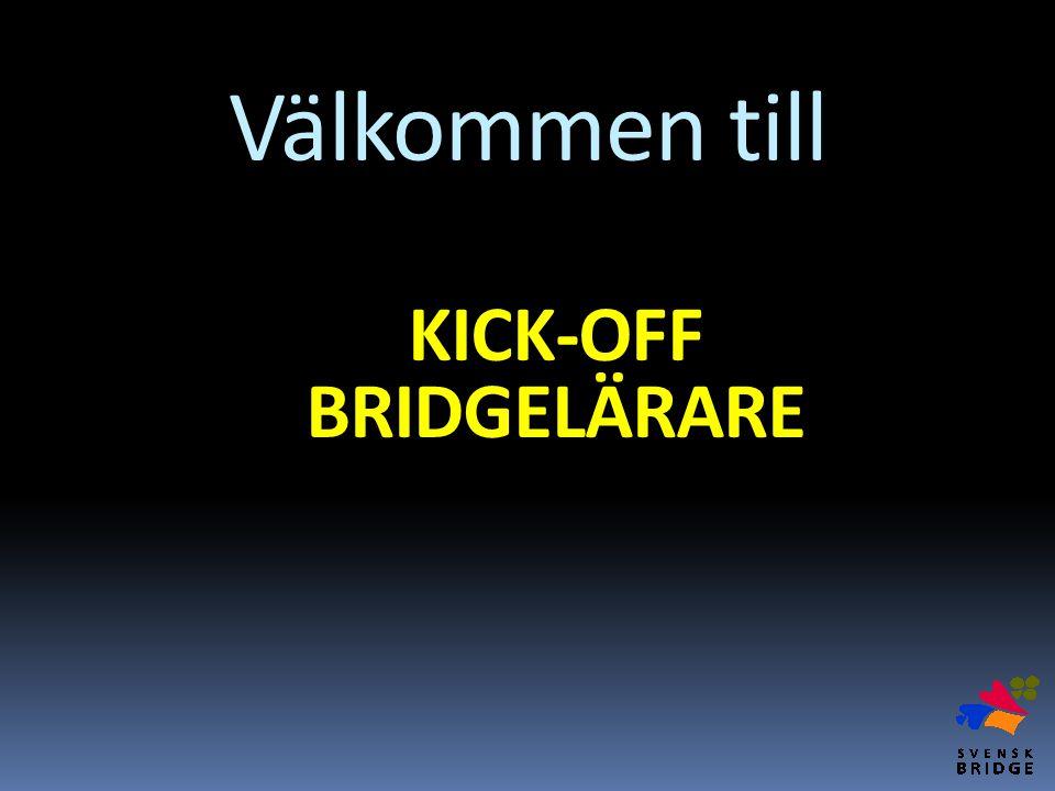 Välkommen till KICK-OFF BRIDGELÄRARE