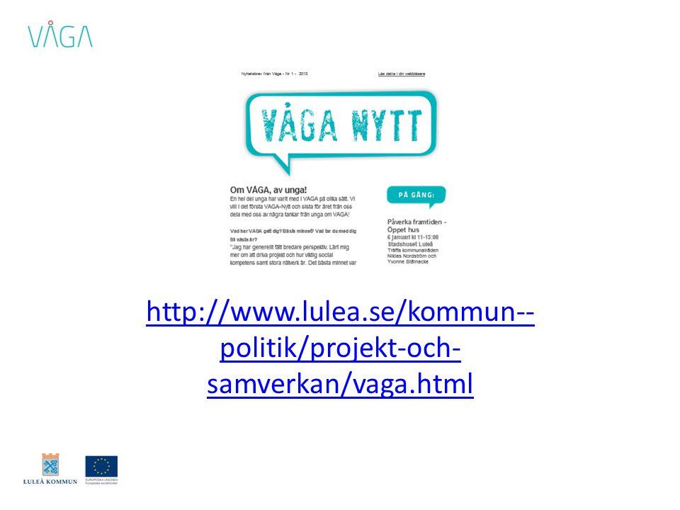 http://www.lulea.se/kommun-- politik/projekt-och- samverkan/vaga.html